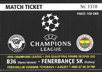 B36 vs. Fenerbahce ticket, Champions League, August 1st 2006