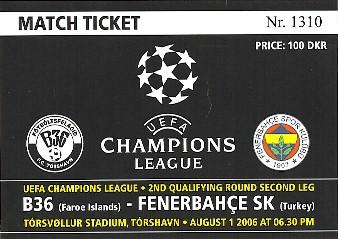 B36 vs. Fenerbahce ticket, Champions League, August 1st 2006